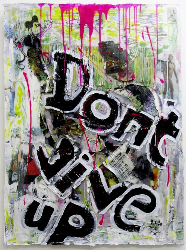 Don`t give up, Decollage, Malerei, Kunstharz, Bütten, Lw, 2006+2020, 76 x 103 cm, ©VG Bild-Kunst